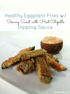 Healthy Eggplant Fries w/  Sweet-with-Heat Chipotle Dipping Sauce PLUS 11 Healthy Chip Recipes  #Glutenfree
