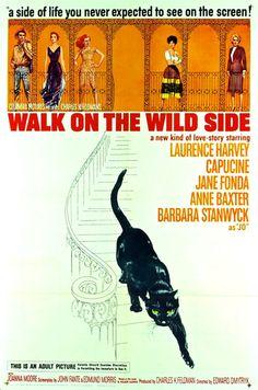 Walk On The Wild Side (1962) - Laurence Harvey, Capucine, Jane Fonda, Anne Baxter, Barbara Stanwyck