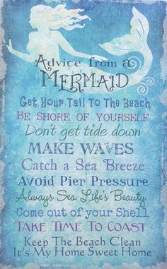 This Fun Mermaid Advice Sign is printed on canvas over a wood framed