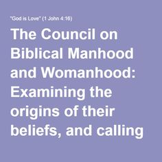Where does the Council on Biblical Manhood and Womanhood get the notion that women must be subject to male authority in the church and in the home?