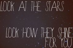 look at the stars...