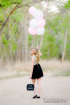 """Super cute outdoor graduating senior photo with balloons and chalk board that she used for her announcement! """"I'm done!"""""""