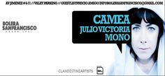 Este viernes regresa a Bogotá esta diosa de las consolas para armar una rumba imperdible de la mano de Julio Victoria y Mono. Camea regresa a Bogotá con su excelente música que estallará las almas en la Bolera San Francisco en el centro de la capital, el próximo viernes 23 de agosto desde las 8:00 de la noche.