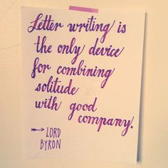 No wonder I have always loved writing letters!