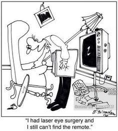 Laser eye surgery. .. still can't find the remote. It's more common than you think! Don't risk surgery that will backfire, get #sleepSEE Non-Surgical Vision Correction lenses instead!  www.sleepSEE.com