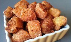 Okay....YUM!!  Cinnamon & Sugar Pineapple Bites