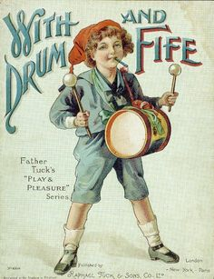With Drum and Fife Series Title: Artistic series Raphael Tuck & Sons ( Publisher ) Publisher: Raphael Tuck & Sons Co. London ; New York  c 1898