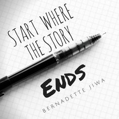 """""""Start where the story ends"""" from The Art of Telling by Bernadette Jiwa #quote #inspiration #canva"""