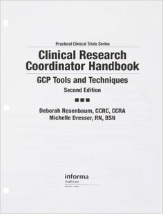 Clinical Research Coordinator Handbook: Gcp Tools and Techniques | Clinical Researchers