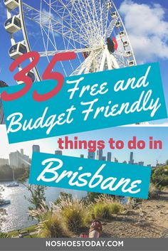 35 Free and Budget things to do in Brisbane Australia