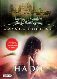 Hado. Lazos de sangre 2 (Spanish Edition) by Amanda Hocking. $14.00. Publisher: Destino; Tra edition (August 18, 2010)