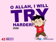 "#043 Ahmad Says: ""O Allah, I will try harder!"""