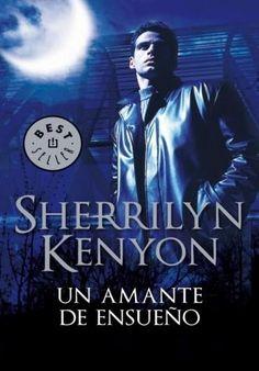 Descargar Libro Un Amante de Ensueño - Sherrilyn Kenyon en PDF, ePub, mobi o Leer Online   Le Libros