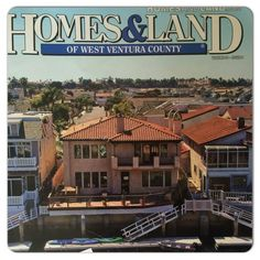 Pacific Builders Construction Home Build Project Featured in Home & Land of West Ventura County Volume 30- Issue 2