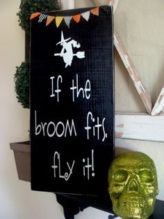 If the broom fits, fly it. #Halloween. Easy to make a look a like~ brace 2 piece of wood (from a pallet), paint black and use white paint for lettering and design