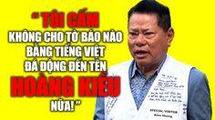 """Bất mãn vì bị bôi bác tỷ phú Hoàng Kiều """"tuyên chiến"""" với báo chí tiếng Việt"""