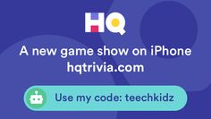 I'm playing a game called HQ Trivia! You should play too. Use my code 'teechkidz' to sign up https://get.hqtrivia.com