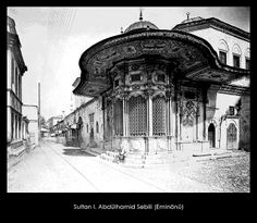 Yıldız Albümleri, Sultan I. Abdülhamid Sebili (Eminönü) Islamic Architecture, Amazing Architecture, Art And Architecture, Old Pictures, Old Photos, Istanbul Pictures, Grand Bazaar, Ottoman Empire, Historical Pictures