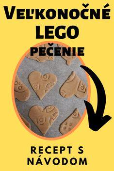 Pečenie je zábava a ak pri tom použijete Lego, dvojnásobná. Otestovali sme s našou dcérou a ponúkame návod. #velkanoc #predeti #pecenie #napady #recepty Lego, Legos