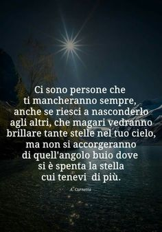 Italian Phrases, Italian Quotes, Words Quotes, Sayings, Words Worth, Daily Motivation, Better Life, Quotations, Wisdom