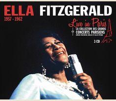 ELLA FITZGERALD - LIVE A PARIS 1957-1962