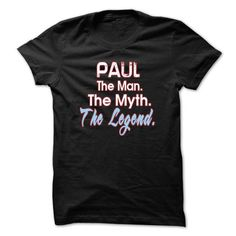 PAUL The man The Myth The Legend T-Shirts, Hoodies, Sweatshirts, Tee Shirts (19$ ==► Shopping Now!)