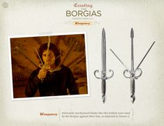 Intricately mechanized blades like this trident were used by the Borgias against their foes, depicted in Season 2.