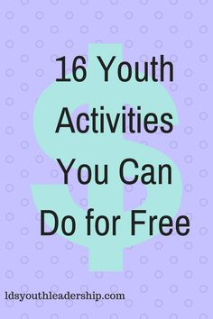 """Do you have a small budget? Are you already running out of money for activities? The good news is that there are many activities that can be done for free. I asked some other young women leaders to share some of their favorite free activities! Here's what they told me. """"I always loved it when…"""