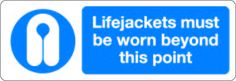 Lifejackets must be worn beyond this point £0.99 #signs #mandatory