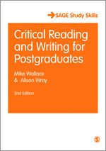 Critical reading and writing for postgraduates / Mike Wallace & Alison Wray
