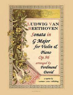 Beethoven, Ludwig van : Sonata in G Major, Op. 96