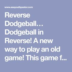 Reverse Dodgeball - As A Youth Pastor Dodgeball Games, Gym Games, Camping Games, Ed Game, Summer Camp Games, Pe Activities, Pe Class, Health And Physical Education, Pe Ideas