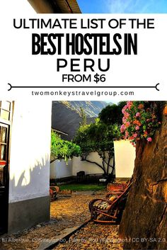 Providing you the ultimate list of the BEST HOSTELS IN PERU – includes rates, locations and great reviews!