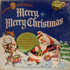 Captain Kangaroo's Merry, Christmas - my boys had this -- I want a hippopotamus for Christmas!!