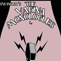 Were against vagina monologues