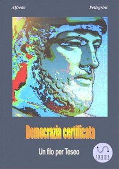 Prezzi e Sconti: #Democrazia certificata ebook alfredo  ad Euro 8.99 in #A a milne #Media ebook politica attualita