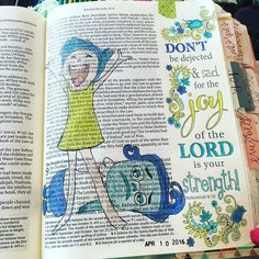"""Nehemiah 8:10 """"Don't be dejected and sad for the JOY of the Lord is your strength!"""""""