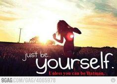 Always choose batman