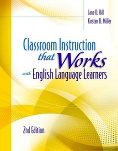 AVAILABLE FOR PRE-ORDER: Classroom Instruction That Works with English Language Learners, 2nd Edition