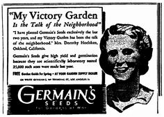 "Ad for Germain's seeds, published in the Sacramento Bee newspaper (Sacramento, California), 24 February 1945. Read more on the GenealogyBank blog: ""WWII Victory Gardens: Family History & War Food Rations."" http://blog.genealogybank.com/wwii-victory-gardens-family-history-war-food-rations.html"
