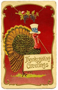 note the Uncle Sam hat...many vintage Thanksgiving postcards had a patriotic theme