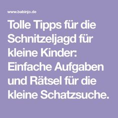 Great tips for the scavenger hunt for small children: Simply .- Tolle Tipps für die Schnitzeljagd für kleine Kinder: Einfache Aufgaben und Rä… Great tips for the scavenger hunt for small children: Simple tasks and puzzles for the little treasure hunt. Scavenger Hunt Birthday, Kids Spa, Pizza Ingredients, German Language Learning, Dragon Party, Daily Health Tips, Decorating Blogs, Paw Patrol, Kids And Parenting