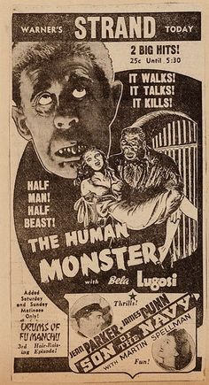 """Newspaper ad for Bela Lugosi in, """"The Human Monster"""" (1939)"""