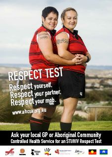 Respect Test | Aboriginal HIV Testing Awareness Campaign produced by Gay Men's health South Australia