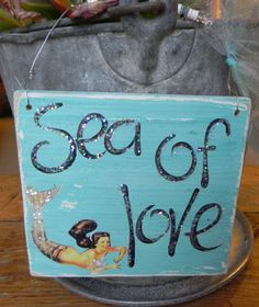 Vintage Mermaid Wood Sign SEA OF LOVE Beach by signsandsalvage