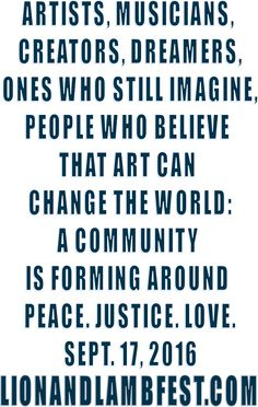 Art Music, Change The World, The Dreamers, The Creator, Believe, How To Apply, Fat, Community, Peace