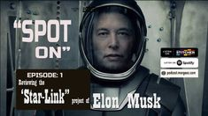 Spot On EP:1 Look deep into Elon Musk Starlink - Space X Project