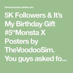5K Followers Its My Birthday Gift 5Monsta X Posters By TheVoodooSim You Guys Asked For More Kpop And I Am Here To Search The Internet Fan