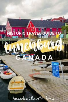 Travel Guide to Exploring Historic Lunenburg, Nova Scotia - Bucketlist Bri Lunenburg Nova Scotia, Newfoundland And Labrador, Newfoundland Canada, Aged Rum, Great Place To Work, Prince Edward Island, Boat Tours, Canada Travel, World Heritage Sites