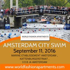 Good News for WFA's swimming lovers! Amsterdam City Swim Event will take place on the 11th September 2016 and will see up to 2500 swimmer and 500 children. Have Fun!!! #WFA #WorldFashionApartments #Amsterdam #AmsterdamCitySwim #Swim #Event #September #Swimming